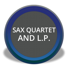 Sax Quartet and L.P.